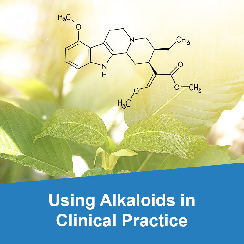 Using Alkaloids in Clinical Practice